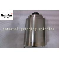 China High Rotating Speed Internal Cylindrical Grinding , 9000 - 18000rpm Internal Grinding Spindles wholesale