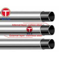 China GB/T18704 Q195 Q235 12Cr18Ni9 Stainless Steel Clad Pipes OD 12.7mm - 325mm wholesale
